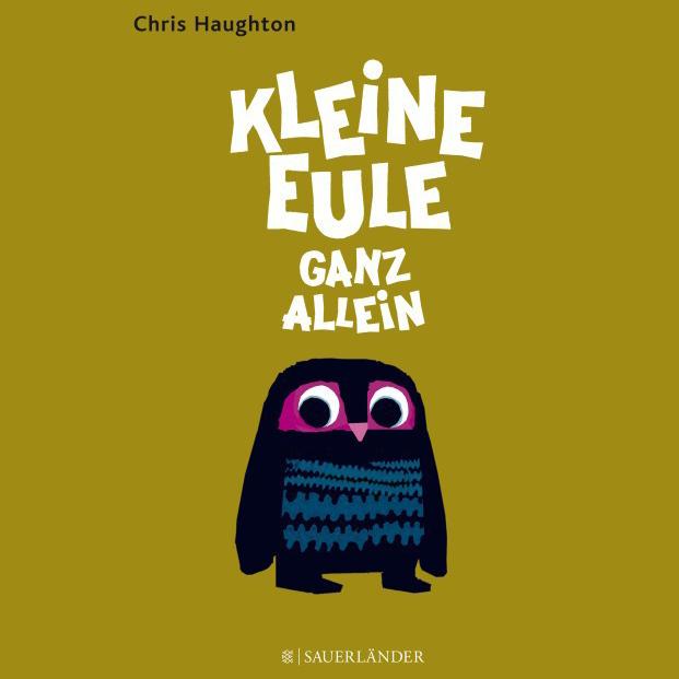 Charmant erzähltes Buch für Kinder ab 3 Jahre: Kleine Eule ganz allein